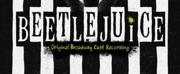 Album Review: BEETLEJUICE (OBCR) is a Rib-Tickling Treat