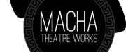 Macha Theatre Works Announces 19th Season