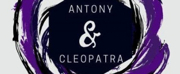 BWW Review: ANTONY AND CLEOPATRA at New Match Collective