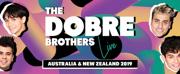 The Dobre Brothers Will Tour Australia