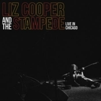 Liz Cooper & The Stampede's LIVE IN CHICAGO Out Toda