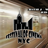 Festival of Cinema NYC Announces Film Lineup for 3rd Annual Event