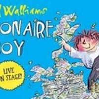 Birmingham Stage Company Announce London Run Of David Walliams' BILLIONAIRE BOY At Bloomsbury Theatre