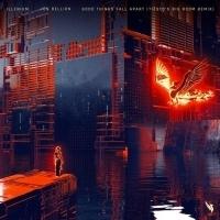 Illenium Shares Tiësto's Bigroom Remix Of GOOD THINGS FALL APART Featuring Jon Bellion