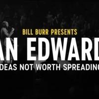 Comedy Central Announces BILL BURR PRESENTS IANTALK: IDEAS NOT WORTH SPREADING