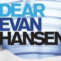 West End DEAR EVAN HANSEN Releases Tickets Through 4 April 2020