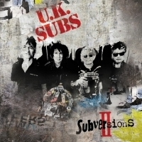 British Punk Legends UK SUBS Bring Out Volume 2 Of Their Covers Project SUBVERSIONS