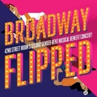 New Dates Announced For 42nd Street Moon's 2019 Fundraiser BROADWAY FLIPPED Photo
