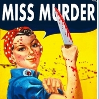 BWW Review: MISS MURDER at Blunt Force Drama