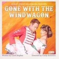 BWW Review: GONE WITH THE WINDWAGON at Mosley Street Melodrama, 'Frank Lee Scarlett, I Don't Give a Damn!'