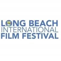 8th Annual Long Beach International Film Festival Announces Lineup Photo