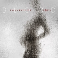 Collective Soul's Tenth Studio Album BLOOD Is Out Today, U.S Tour Underway
