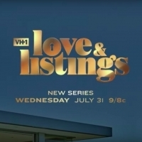 VH1 Announces New Real Estate Docu-Series LOVE & LISTINGS