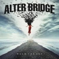 Alter Bridge Announces Sixth Studio Album WALK THE SKY