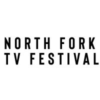 North Fork TV Festival Announces Pilot Finalists Photo