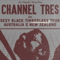 Channel Tres Announces Headline Shows In Sydney, Melbourne & Auckland