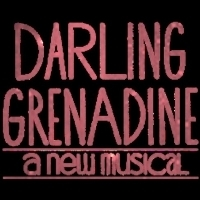 DARLING GRENADINE Opens At The Marriott Theatre Next Month
