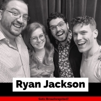 The 'Broadwaysted' Podcast Talks Broadway Bares with WICKED's Ryan Jackson Photo