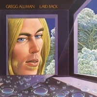 Gregg Allman's Debut Solo Album LAID BACK To Be Reissued With Rarities