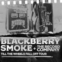 Blackberry Smoke Confirms 'Till The Wheels Fall Off' Tour Photo