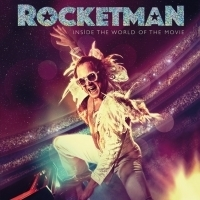 ROCKETMAN: INSIDE THE WORLD OF THE MOVIE-The Perfect Book for Film Fans and Many More Photo