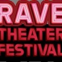 Rave Theater Festival Announces Participating Shows