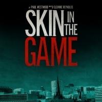 Cast Announced For New Thriller SKIN IN THE GAME From Writer Paul Westwood Photo