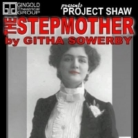 Project Shaw Continues The 2019 Season With THE STEPMOTHER