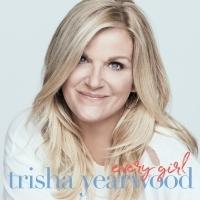 Trisha Yearwood Unlocks Pre-Order For New Album EVERY GIRL Today