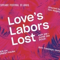 Review Roundup: What Did Critics Think of LOVE'S LABORS LOST at Shakespeare Festival St. Louis?