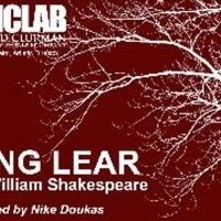 The Harold Clurman Laboratory Theater Company Presents KING LEAR
