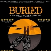 BURIED Will Make Its U.S. Premiere at The Alice Griffin Jewel Box Theater At The Pershing Square Signature Center
