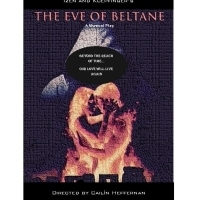 EVE OF BELTANE Will Premiere At Broadway Bound Festival