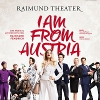 BWW Review: I AM FROM AUSTRIA at Raimund Theater