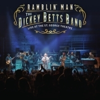 The Dickey Betts Band Release 'Ramblin' Man: Live at The St. George Theatre'