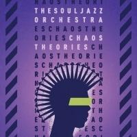 The Souljazz Orchestra Announce CHAOS THEORIES, Plus European Tour