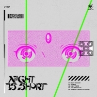 Skrillex/Boys Noize Collaborator Otira Releases New EP NIGHT IS SHORT