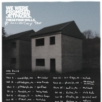 We Were Promised Jetpacks Announce 10th Anniversary Edition Of 'These Four Walls'