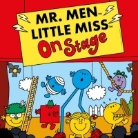 MR. MEN & LITTLE MISS ON STAGE Will Tour The UK Following Edinburgh Fringe Opening