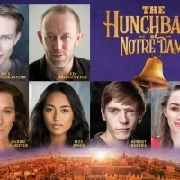 Final Casting And Creative Team Announced For THE HUNCHBACK OF NOTRE DAME Photo