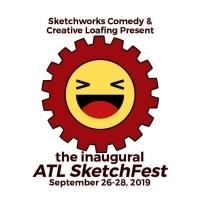Sketchworks Comedy & Creative Loafing Present Inaugural ATL SKETCHFEST