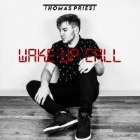 Thomas Priest Drops New EP 'Wake Up Call' Photo