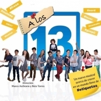 A LOS 13 EL MUSICAL, el perfecto elenco, la perfecta obra...donde todo va a comenzar Photo