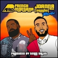 Afro B Teams Up with French Montana For JOANA (DROGBA) Remix