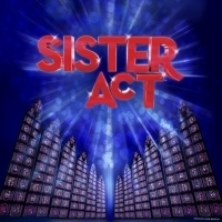 SISTER ACT Arrives At Arizona Broadway Theatre