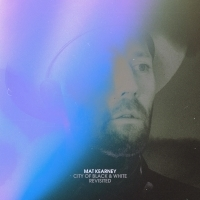 Mat Kearney's CITY OF BLACK AND WHITE REVISITED EP Out Friday