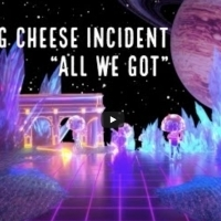 The String Cheese Incident Release New Single ALL WE GOT