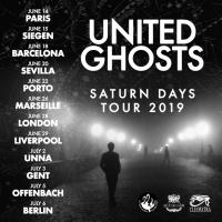 United Ghosts Launch Headlining European Tour
