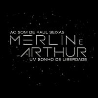 BWW Review: With Songs by Raul Seixas, Musical MERLIN & ARTHUR, UM SONHO DE LIBERDADE Opens In Sao Paulo