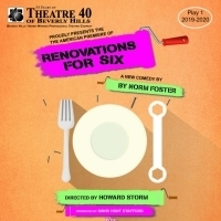 RENOVATIONS FOR SIX Has U.S. Premiere At Theatre 40